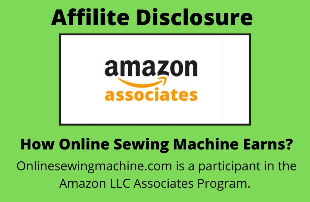 Sewing Machine Amazon Affiliate Disclosure