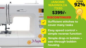Read more about the article Janome Magnolia 7330 Reviews: Replaced by Janome JW8100