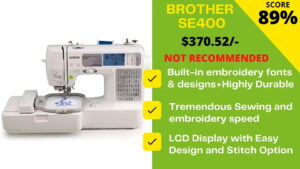 Read more about the article Brother SE400 Reviews 2021: Replaced by SE600 at Just $30 More!