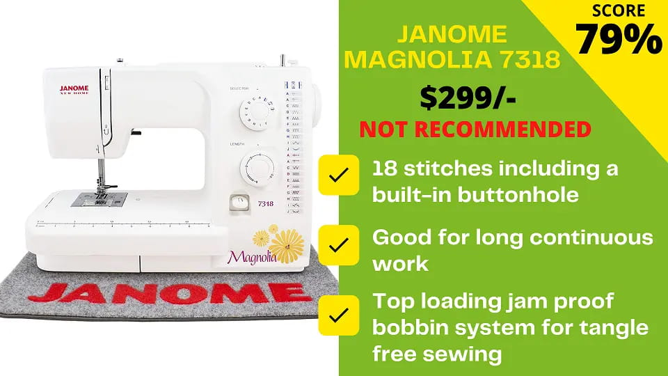 You are currently viewing Janome Magnolia 7318 Reviews: EXPERTS have a Better Alternative