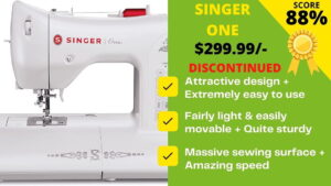Read more about the article Singer One sewing machine reviews: Good or Bad for Money?
