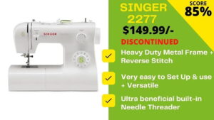 Read more about the article Best Alternative to Discontinued Singer Tradition 2277 Sewing Machine